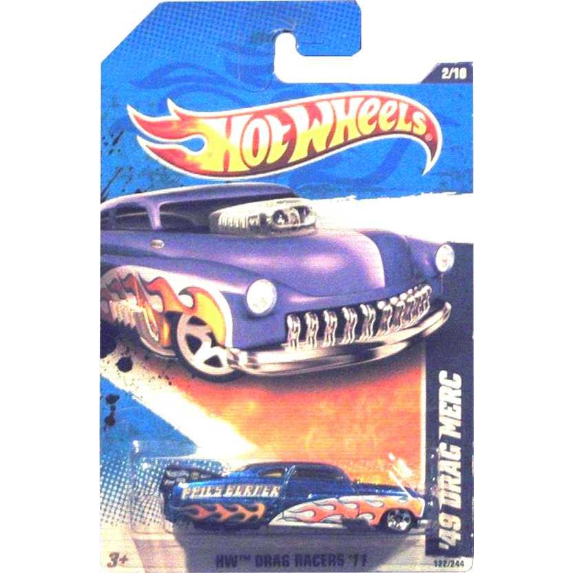 2011 Hot Wheels 49 Drag Merc azul V0007 series 2/10 122/244 escala 1/64