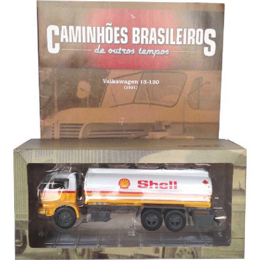 Caminhões Brasileiros De Outros Tempos Volkswagen Shell VW 13-130 edição 13 escala 1/43