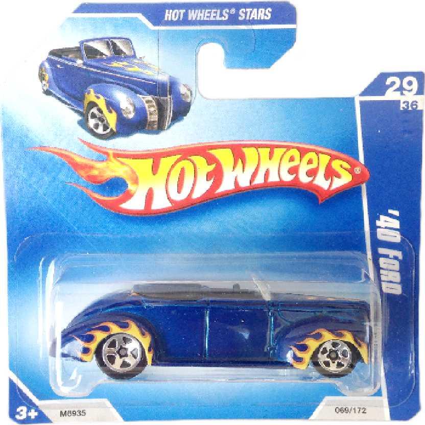 Carrinho 2008 Hot Wheels 40 Ford series 29/36 069/172 M6935 escala 1/64