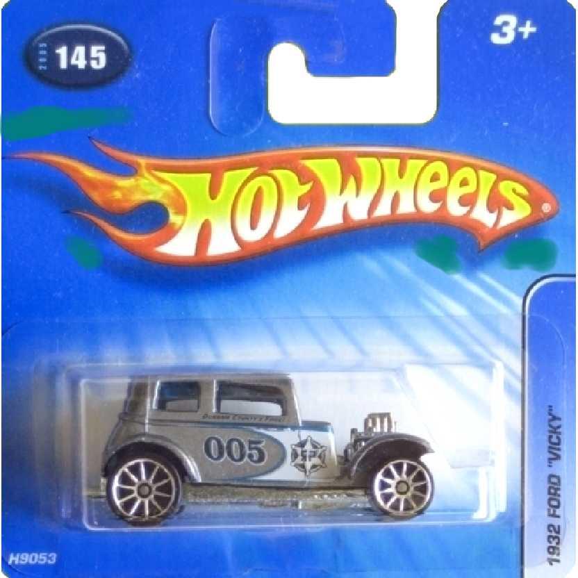 Coleção 2005 Hot Wheels #145 H9053 1932 Ford Vicky escala 1/64
