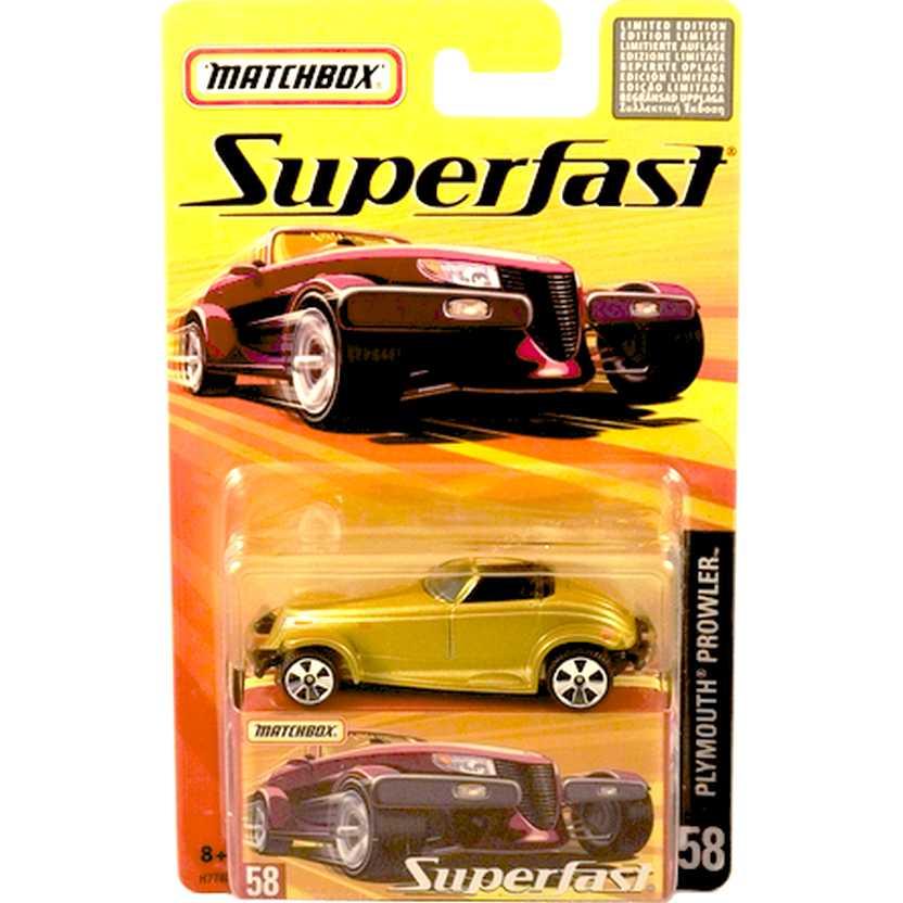 Coleção 2005 Matchbox Superfast Plymouth Prowler #58 H7783 escala 1/64