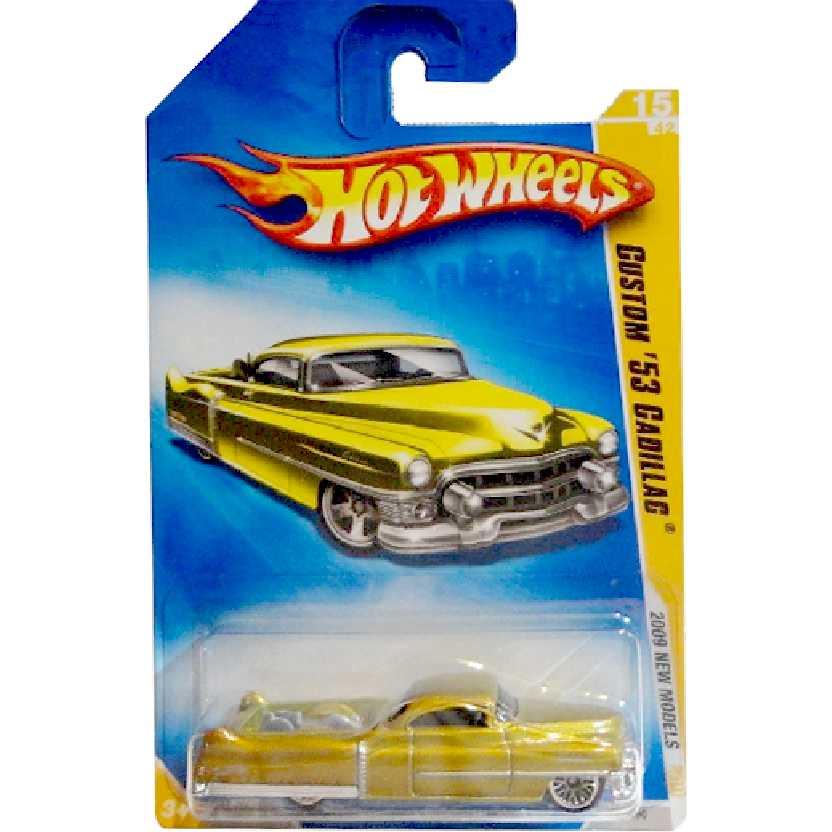 Coleção 2009 Hot Wheels Custom 53 Cadillac series 15/42 015/190 N4018 escala 1/64