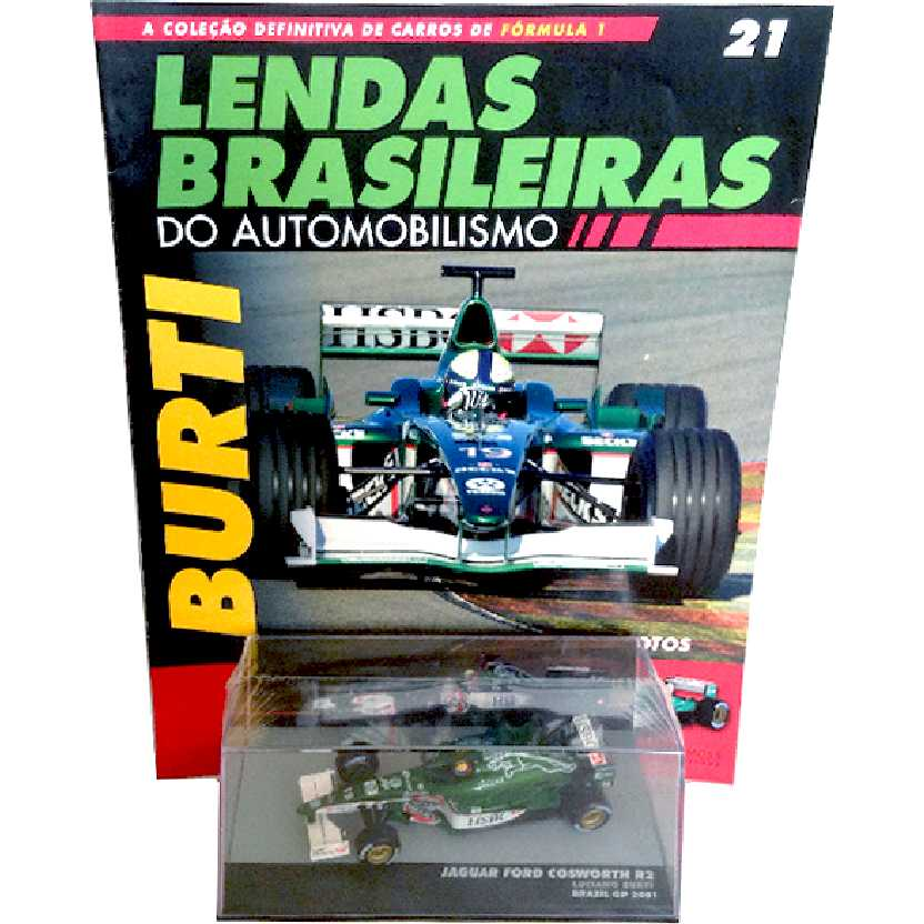 Jaguar Ford Cosworth R2 Luciano Burti  Lendas Brasileiras #21 escala 1/43