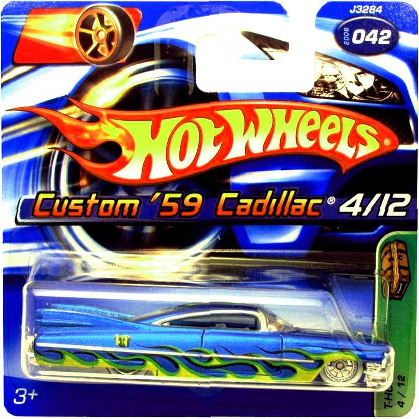 T-Hunt Treasure Hunt 2006 Hot Wheels Custom 59 Cadillac series 04/12 042 J3284 escala 1/64